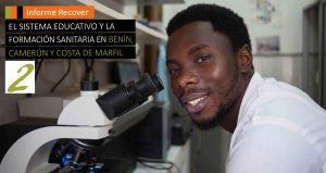 II Informe Recover: El sistema educativo y la formación sanitaria en Benín, Camerún y Costa de Marfil