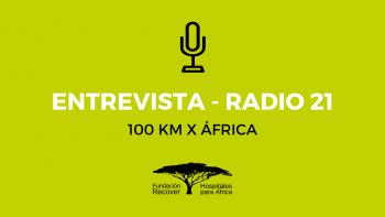 100km x África – Radio 21 y diversos medios