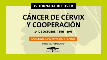 IV Jornada Recover | Cáncer de cérvix y cooperación
