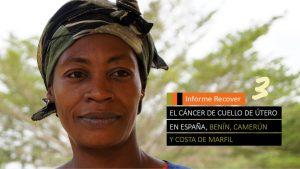 III Informe Recover: cáncer de cérvix en Benín, Camerún y C. Marfil